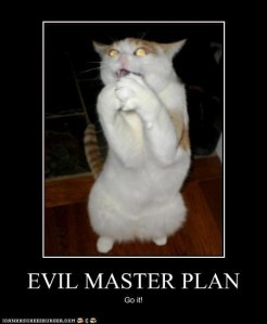 Evil master plan